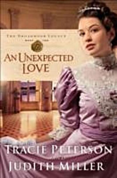 Unexpected Love (The Broadmoor Legacy Book #2)