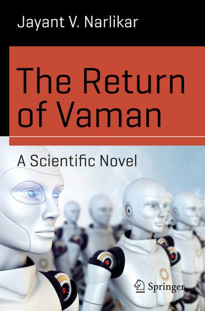 The Return of Vaman - A Scientific Novel