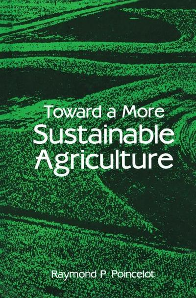 Toward a More Sustainable Agriculture