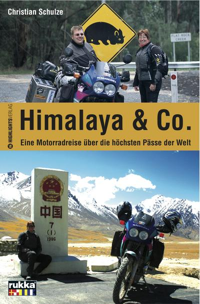Himalaya & Co: Eine Motorradreise über die höchsten Pässe der Welt
