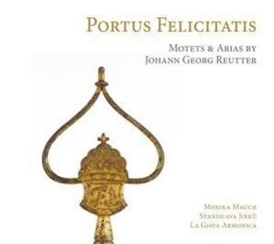 Portus Felicitatis-Motetten & Arien