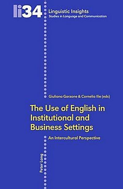 The Use of English in Institutional and Business Settings