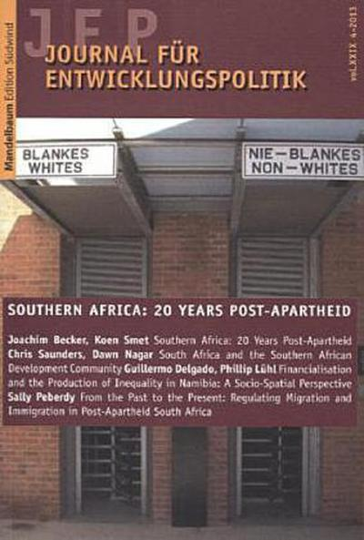 Journal für Entwicklungspolitik 4/2013: Southern Africa: 20 Years Post-Apartheid