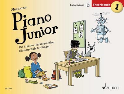 Piano Junior: Theoriebuch 1: Die kreative und interaktive Klavierschule für Kinder. Band 1. Klavier. (Piano Junior - deutsche Ausgabe)