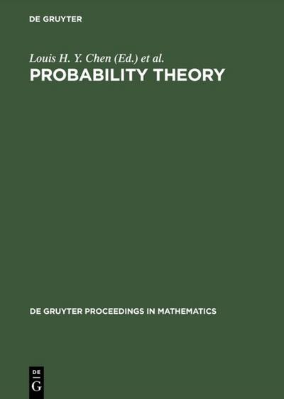Probability Theory: Proceedings of the 1989 Singapore Probability Conference held at the National University of Singapore, June 8-16, 1989: ... 1989 (De Gruyter Proceedings in Mathematics)
