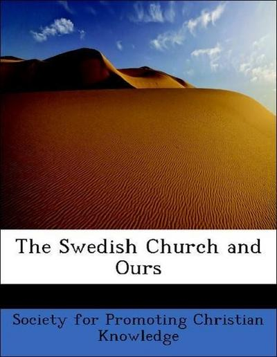 The Swedish Church and Ours