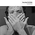 Decebal Scriba - 70s-80s Works