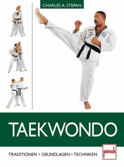 Taekwondo; Tradition - Grundlagen - Techniken; Deutsch; 7 schw.-w. Fotos, 219 farb. Fotos
