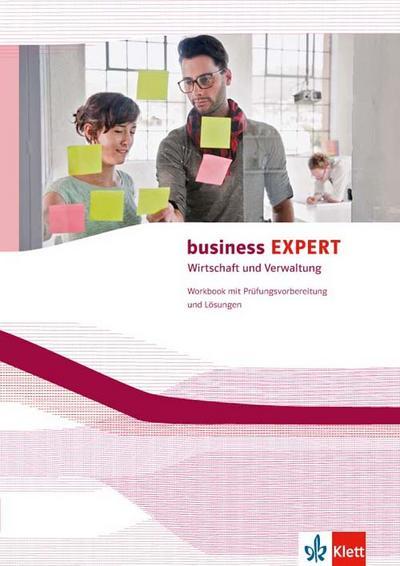 Business EXPERT Bundesausgabe. Workbook mit Prüfungsvorbereitung und herausnehmbaren Lösungen