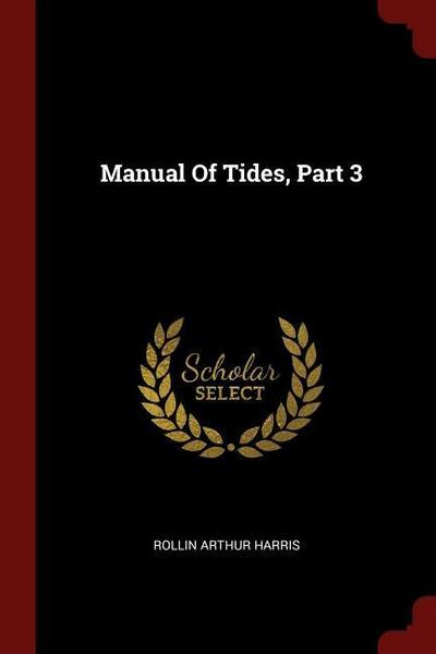 Manual of Tides, Part 3