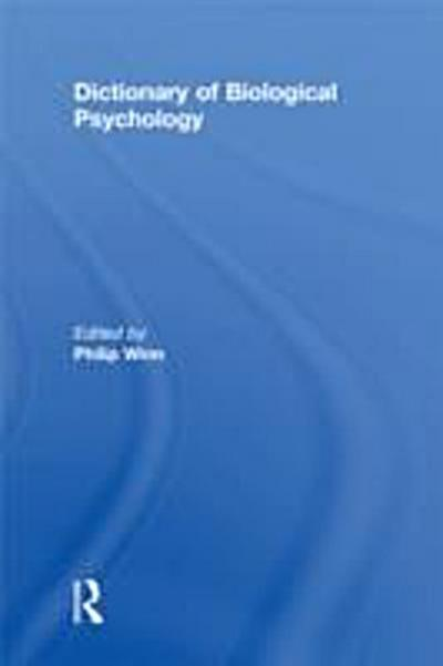 Dictionary of Biological Psychology