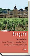 Lesereise Burgund (Picus Lesereisen)