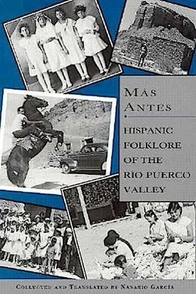 Más Antes: Hispanic Folklore of the Rio Puerco Valley