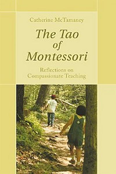 The Tao of Montessori