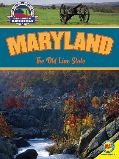 Maryland: The Old Line State
