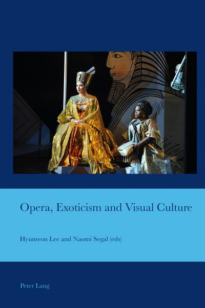 Opera, Exoticism and Visual Culture