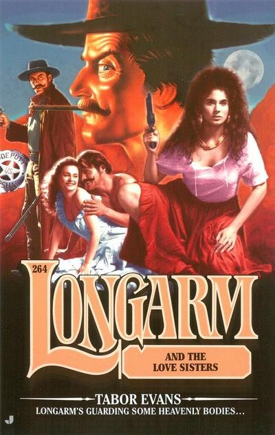 Longarm 264: Longarm and the Love Sisters