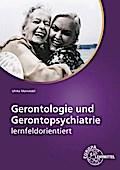 Gerontologie und Gerontopsychiatrie: lernfeldorientiert