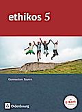 Ethikos - Gymnasium Bayern: 5. Jahrgangsstufe - Schülerbuch
