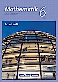 Mathematik - Grundschule Berlin/Brandenburg: 6. Schuljahr - Arbeitsheft mit eingelegten Lösungen