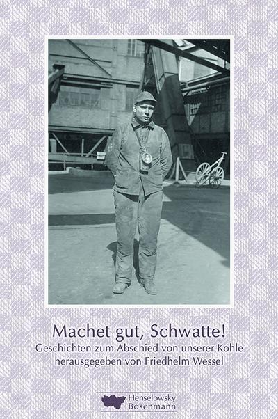 Machet gut, Schwatte!