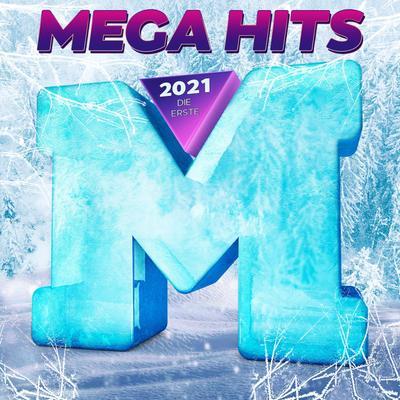 MegaHits 2021 - Die Erste