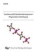 Synthese und Charakterisierung neuer Organozinnverbindungen