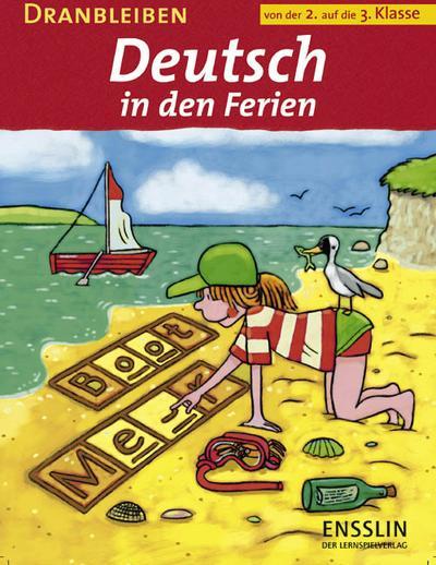 Dranbleiben - Deutsch in den Ferien
