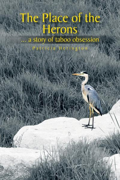 The Place of the Herons: A Story of Taboo Obsession