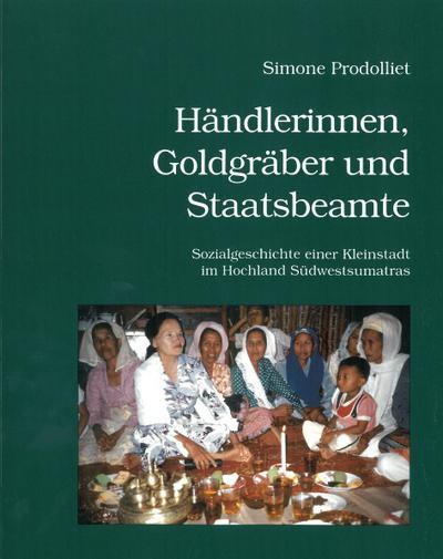 Händlerinnen, Goldgräber und Staatsbeamte