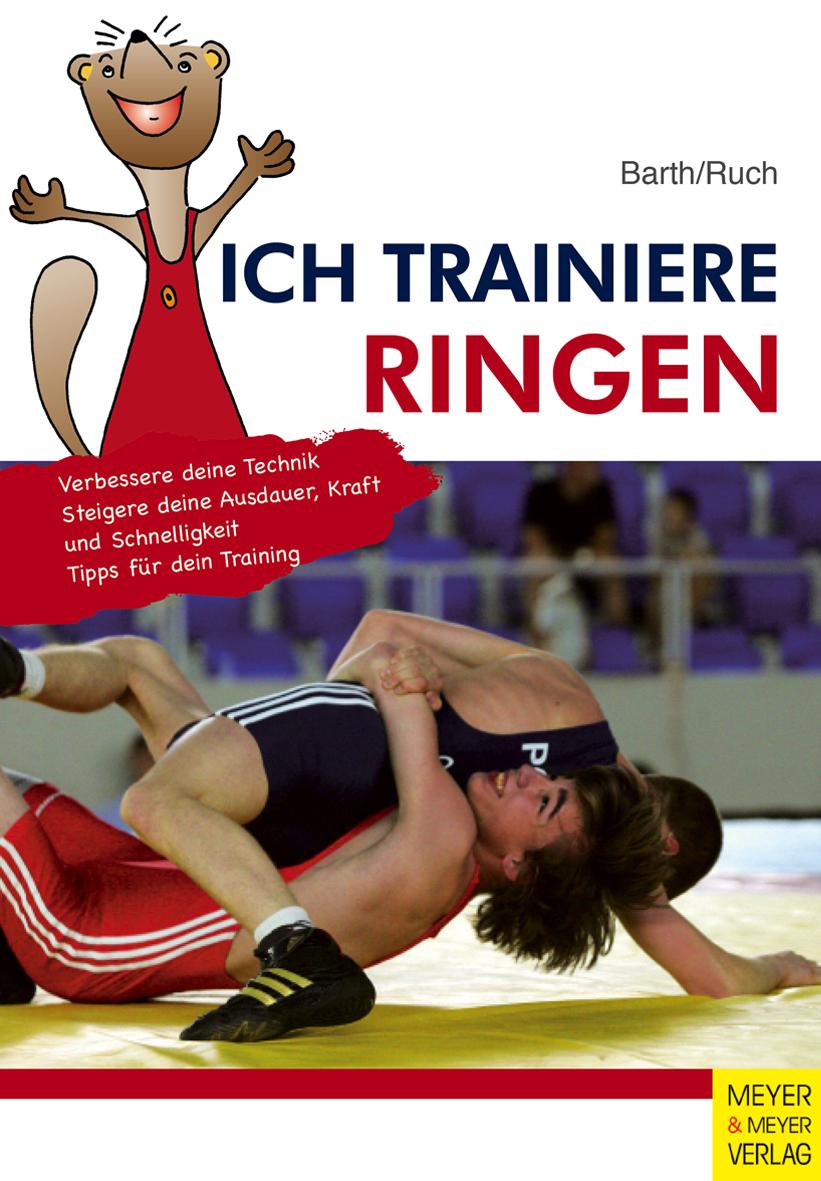 Ich trainiere Ringen - Katrin Barth -  9783898997874