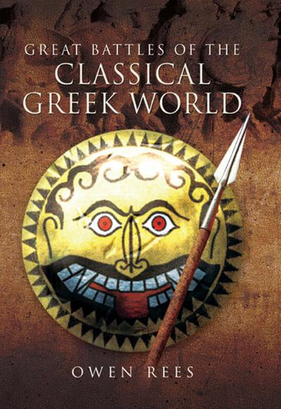 Great Battles of the Classical Greek World