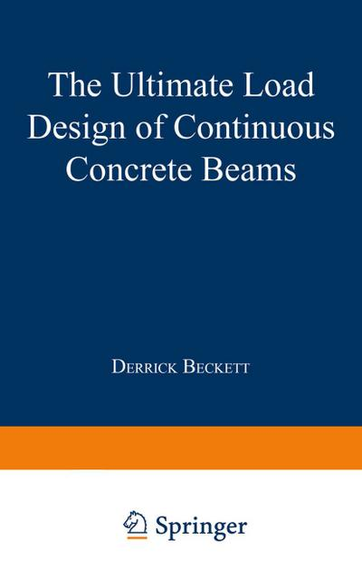 The Ultimate Load Design of Continuous Concrete Beams
