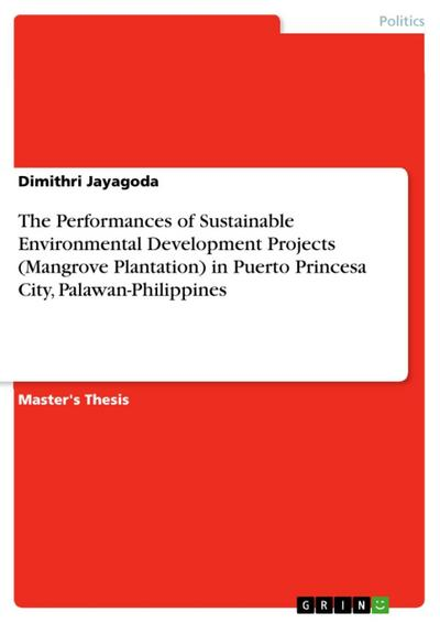 The Performances of Sustainable Environmental Development Projects (Mangrove Plantation) in Puerto Princesa City, Palawan-Philippines