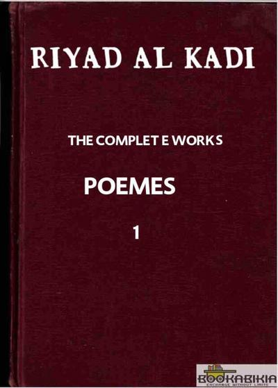 RIYAD AL KADI &quote;THE COMPLETE WORKS&quote; 1