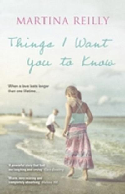 Things I Want You to Know