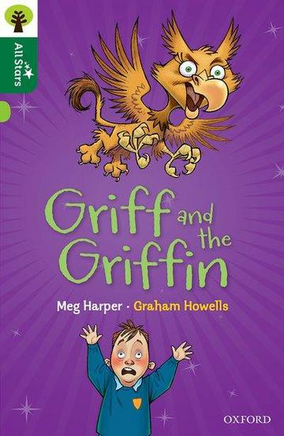 Oxford Reading Tree All Stars: Oxford Level 12        : Griff and the Griffin