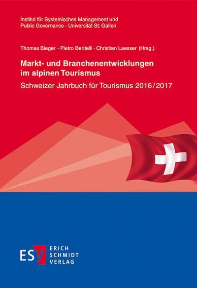 Markt- und Branchenentwicklungen im alpinen Tourismus