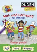 Duden Leseprofi - Mal- und Lernspaß für Erstleser: Endlich Schule!
