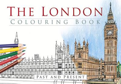 The London Colouring Book: Past and Present