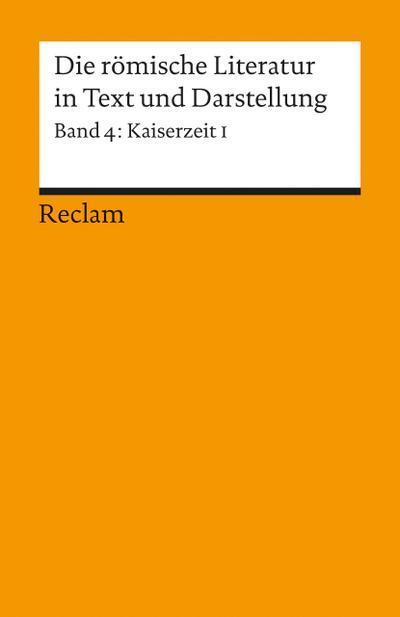 Die römische Literatur IV in Text und Darstellung