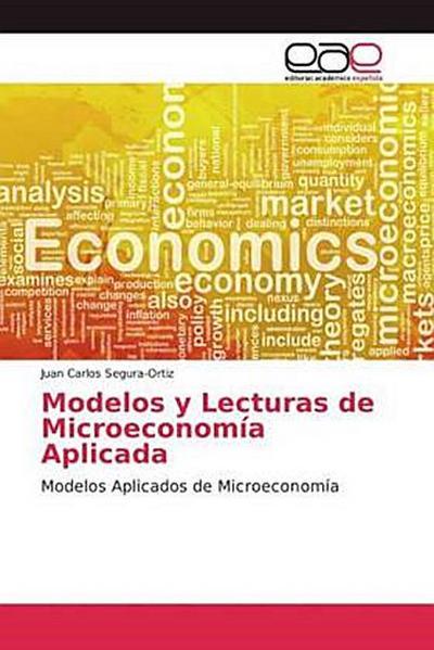Modelos y Lecturas de Microeconomía Aplicada