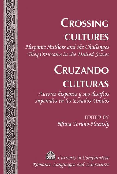 Crossing Cultures. Cruzando culturas