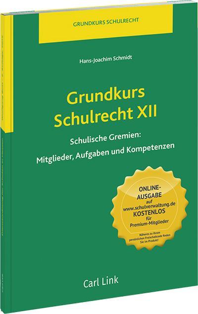 Grundkurs Schulrecht XII