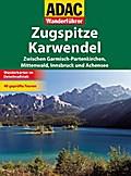 ADAC Wanderführer Zugspitz / Karwendel; ADAC  ...