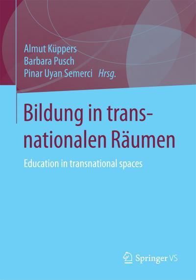Bildung in transnationalen Räumen
