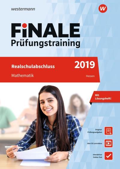 FiNALE Prüfungstraining Realschulabschluss Hessen: Mathematik 2019 Arbeitsbuch mit Lösungsheft und Lernvideos