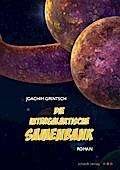 Die intergalaktische Samenbank