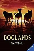 Doglands   ; Aus d. Engl. v. Rak, Alexandra; Deutsch