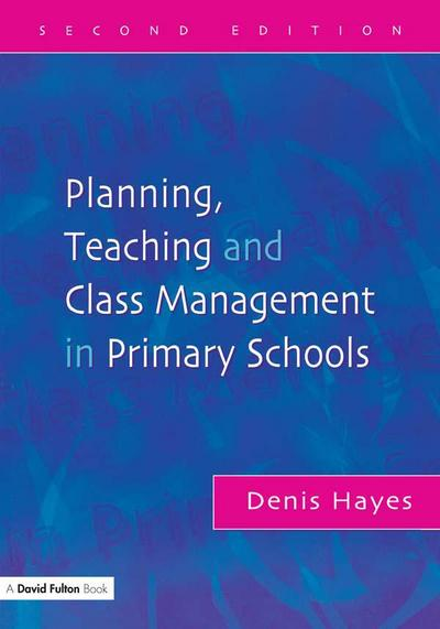 Planning, Teaching and Class Management in Primary Schools